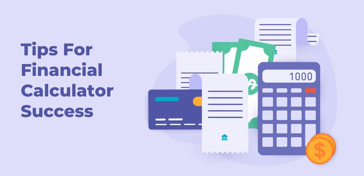 financial calculator tips for website