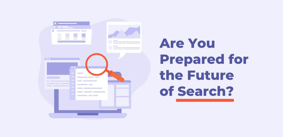 prepare for the future of search graphic with screens